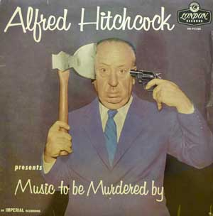 Alfred Hitchcock's Music To Be Murdered By LP on London Records
