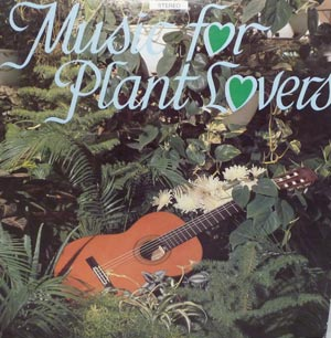 Music For Plant Lovers LP