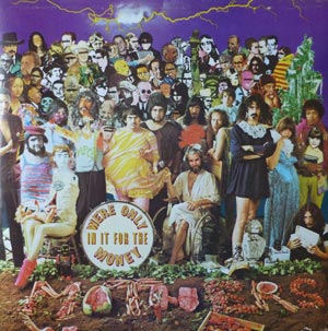The Mothers Of Invention – We're Only In It For The Money LP